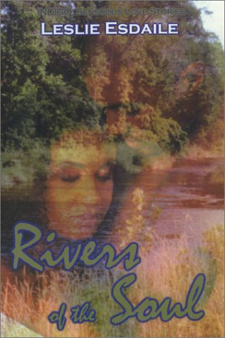 Search : Rivers Of The Soul (Indigo: Sensuous Love Stories)