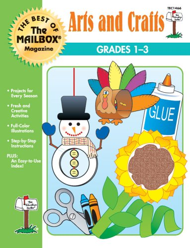 The Best of Mailbox Magazine: Arts and Crafts: Grades 1-3
