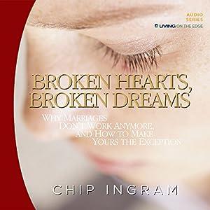 Broken Hearts, Broken Dreams Lecture