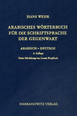 arabisches-wrterbuch-fr-die-schriftsprache-der-gegenwart-arabisch-deutsch