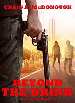 Beyond the Brink: Toward the Brink IV by [McDonough, Craig]
