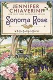 Sonoma Rose (Elm Creek Quilts Novels (Dutton Hardcover))