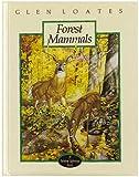 Forest Mammals, Bobbie Kalman, 0865051658