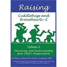 Adult bravehearts cuddlebugs ii parenting raising style temperament vol