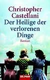 img - for Der Heilige der verlorenen Dinge book / textbook / text book