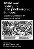 Tribe and Polity in Late Prehistoric Europe, , 0306429136