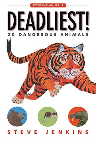 Deadliest!: 20 Dangerous Animals (Extreme Animals) image