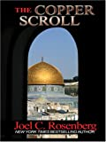 The Copper Scroll, Joel C. Rosenberg, 0786291486
