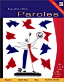 Paroles, Deuxieme Edition with Fre e Audio Cd, Plus Interactive Cd, Shrinkwrapped Pac Kage, Magnan, Sally Sieloff, 0030334772
