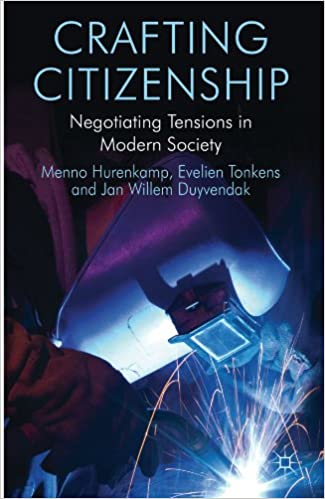 Read Crafting Citizenship: Negotiating Tensions in Modern Society PDF