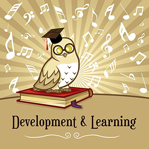 Development & Learning - Music for Baby, Einstein Effect, Brilliant Toddler, The Best Classical Songs for Kids, Easy Study