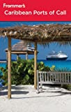 img - for Frommer's Caribbean Ports of Call (Frommer's Cruises) book / textbook / text book