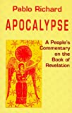 img - for Apocalypse: A People's Commentary on the Book of Revelation (Bible & Liberation Series) book / textbook / text book