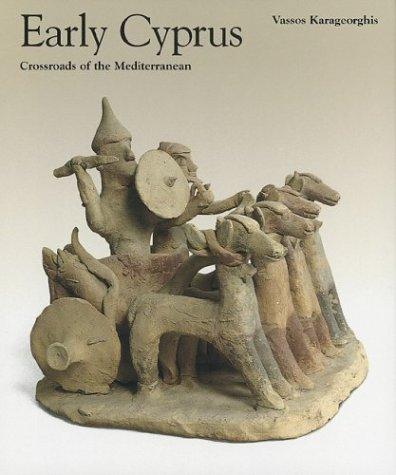 Early Cyprus: Crossroads of the Mediterranean (Getty Trust Publications: J. Paul Getty Museum)