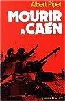 Mourir à Caen par Pipet