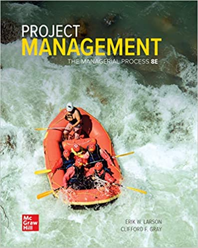 Project Management: The Managerial Process, 8th Edition