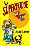 Superfudge, Judy Blume, 0525405224