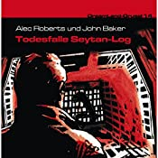 Todesfalle Seytan-Log (Dreamland Grusel 14)   Alec Roberts, John Baker