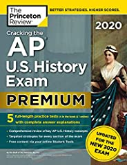 Cracking the AP U.S. History Exam 2020, Premium Edition: 5 Practice Tests + Complete Content Review + Proven P