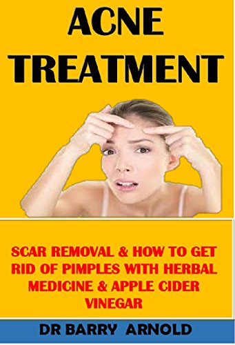 ACNE TREATMENT: SCAR REMOVAL & HOW TO GET RID OF PIMPLES WITH HERBAL MEDICINE & APPLE CIDER VINEGAR