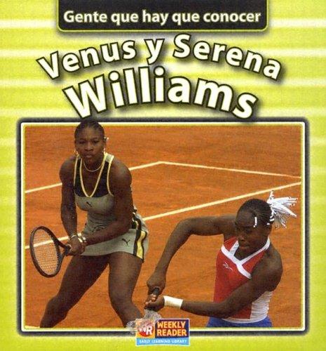 Venus Y Serena Williams (Gente que hay que concer) (Spanish Edition)