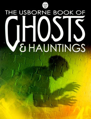 Read Online The Usborne Book of Ghosts & Hauntings pdf epub