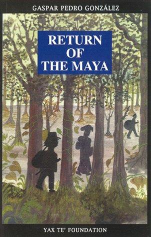 Return of the Maya