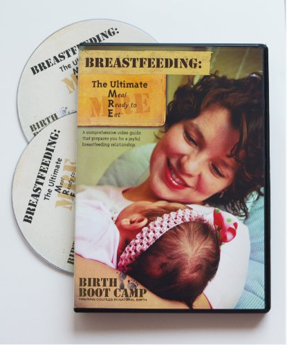 Breastfeeding: The Ultimate MRE