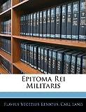 Epitoma Rei Militaris, Flavius Vegetius Renatus and Carl Lang, 1142061078