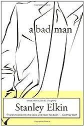 A Bad Man (American Literature Series)