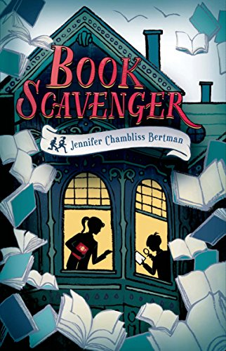 Book Scavenger (The Book Scavenger series) by [Bertman, Jennifer Chambliss]