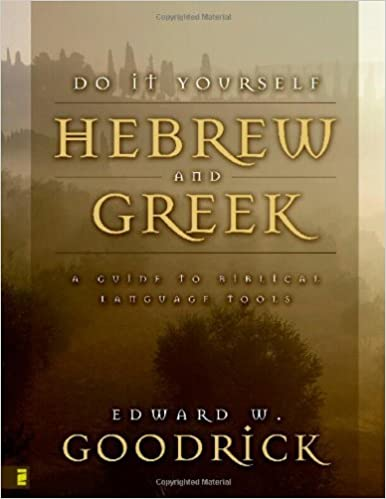 Do It Yourself Hebrew and Greek: Everybody's Guide to the Language ...