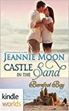 Barefoot Bay: Castle in the Sand (Kindle Worlds Novella)
