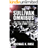 The Sullivan Omnibus (The Sullivan Saga Books 1-3)