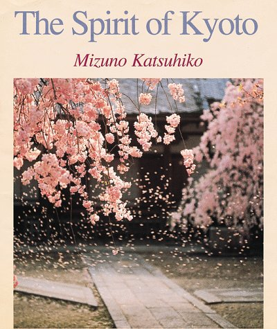4079761783 - Mizuno Katsuhiko: The Spirit of Kyoto - 本