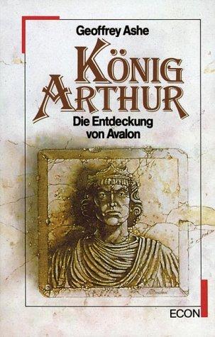 König Arthur. Die Entdeckung von Avalon