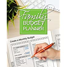 Family Budget Planner: Create Monthly Budgets and Track your Daily Spending. 365 days!