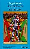La Ciudad Letrada, Rama, Angel, 091006119X