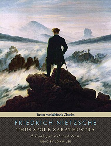 Read Online Thus Spoke Zarathustra: A Book for All and None pdf