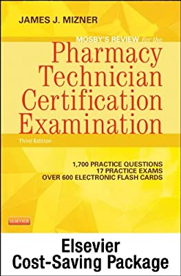 Mosby's Review for the Pharmacy Technician Certification Examination - Elsevier eBook on Intel Education Study + Evolve Access (Retail Access Cards), 3e