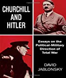 Churchill and Hitler, David Jablonsky, 071464563X