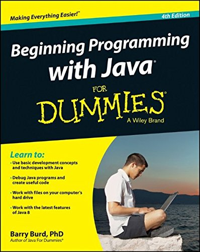 Beginning Programming with Java For Dummies (Best Java Development Environment)