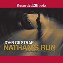 Nathan's Run Audiobook by John Gilstrap Narrated by George Guidall