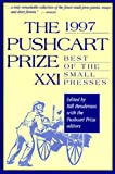 The Pushcart Prize XXI, 1997, Bill Henderson, William Matthews, Patricia Strachan, 1888889004