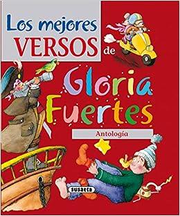 Mejores Versos De Gloria Fuertes.Antologia