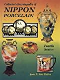 Collector's Encyclopedia of Nippon Porcelain, Joan Van Patten, 0891457194