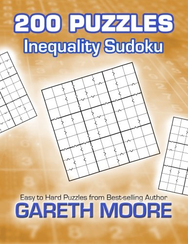 Inequality Sudoku: 200 Puzzles (Activities For Greater Than And Less Than)