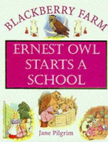 Download Earnset Owl Starts a School (Blackberry Farm) ePub fb2 book