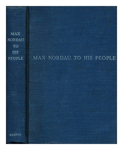 Max Nordau to his people,: A summons and a challenge;