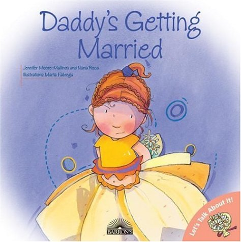 Daddy's Getting Married (Let's Talk About It Books)